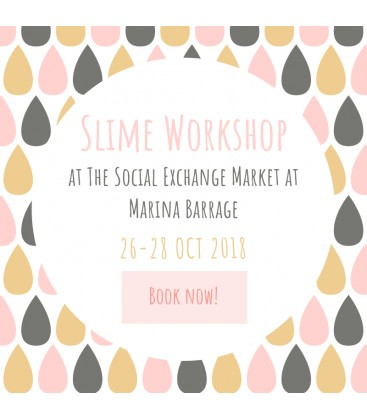 Slime Making Workshop at The Social Exchange Market at Marina Barrage 28 Oct 2018