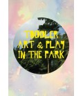 Toddler Art & Play in the Park